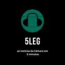 Câmara lança podcast 5Leg, com notícias do Legislativo