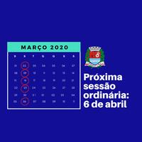 Próxima sessão ordinária será no dia 6 de abril