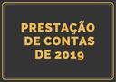 Prestação de contas de 2019 está disponível para consulta